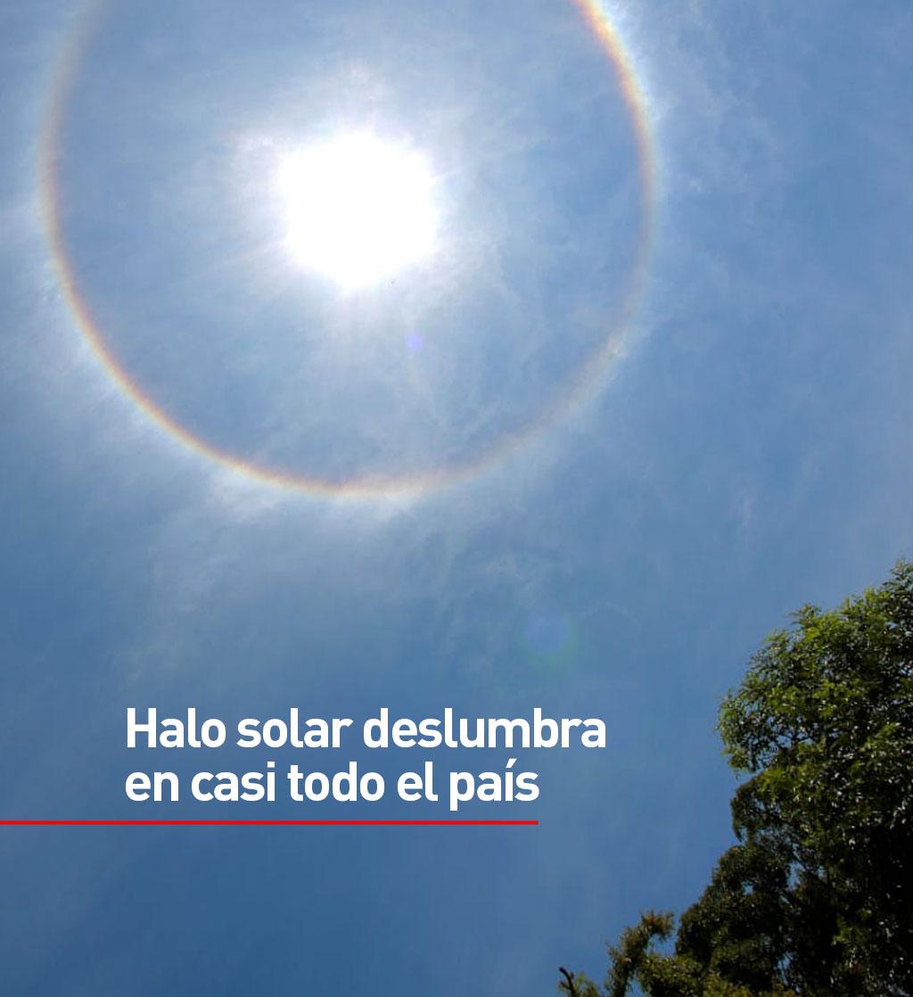 La Nacion Halo Solar Deslumbra En Casi Todo El Pais