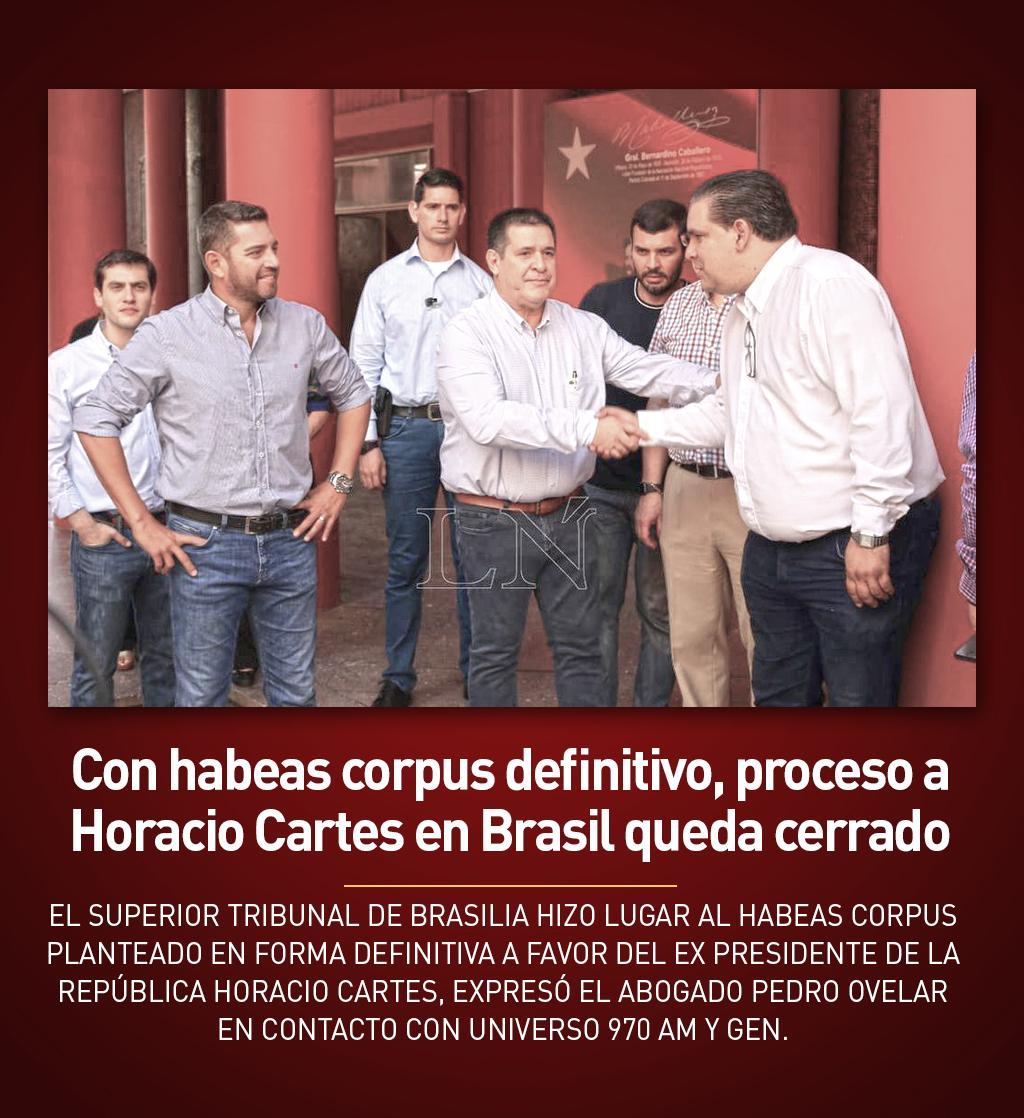 Con habeas corpus definitivo, proceso a Horacio Cartes en Brasil queda cerrado